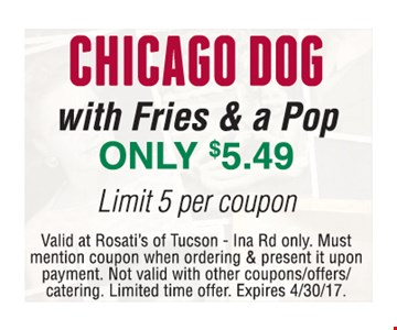 Chicago Dog w/Fries & a Pop $5.49