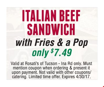 Italian Beef Sandwich w/Fries & a Pop $7.49