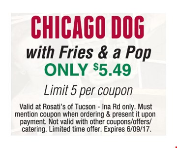 Chicago Dog with Fries and a Pop Only $5.49