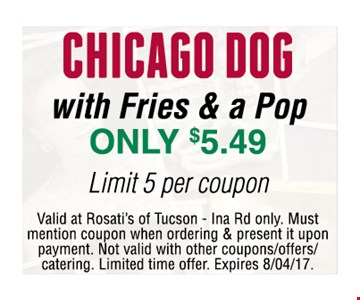 Only $5.49 Chicago Dog with Fries & a Pop