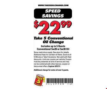 $22.99 take 5 conventional oil change