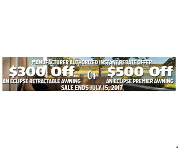$300 off or $500 off Awnings