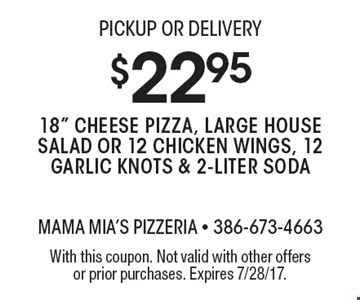 PICKUP OR DELIVERY $22.95 18