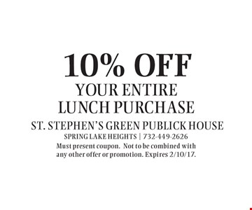 10% OFF your entire lunch purchase. Must present coupon.Not to be combined with any other offer or promotion. Expires 2/10/17.