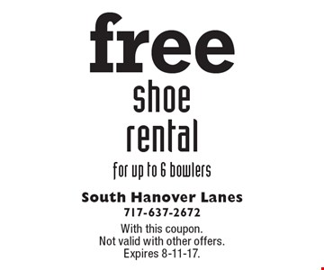 Free shoe rental for up to 6 bowlers. With this coupon. Not valid with other offers. Expires 8-11-17.