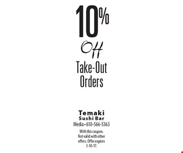 10%Off Take-Out Orders. With this coupon. Not valid with other offers. Offer expires 3-10-17.