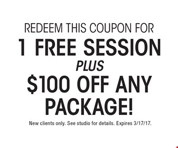1 Free Session plus $100 Off Any Package! Redeem this coupon for . New clients only. See studio for details. Expires 3/17/17.