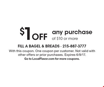 $1 Off any purchase of $10 or more. With this coupon. One coupon per customer. Not valid with other offers or prior purchases. Expires 6/9/17. Go to LocalFlavor.com for more coupons.