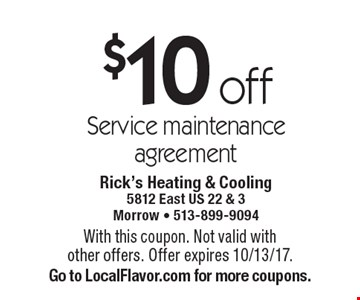 $10 off Service maintenance agreement. With this coupon. Not valid with other offers. Offer expires 10/13/17. Go to LocalFlavor.com for more coupons.