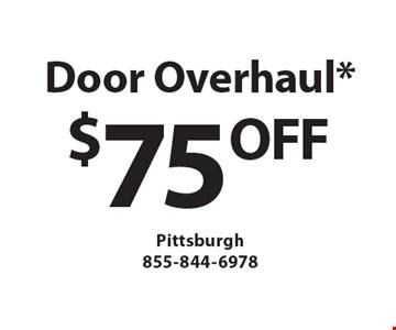 $75 OFF Door Overhaul. Must mention Clipper Magazine when calling.