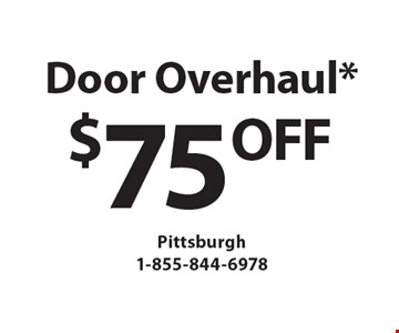 $75OFF Door Overhaul*. *must mention Clipper Magazine when calling