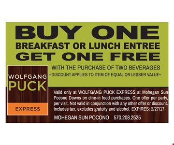 Buy One Breakfast or Lunch Entree Get One Free