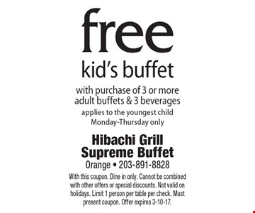 Free kid's buffet with purchase of 3 or more adult buffets & 3 beverages applies to the youngest child Monday-Thursday only. With this coupon. Dine in only. Cannot be combined with other offers or special discounts. Not valid on holidays. Limit 1 person per table per check. Must present coupon. Offer expires 3-10-17.