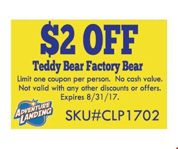 $2 Off Teddy Bear Factory Bear