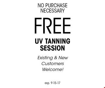 No Purchase Necessary. Free UV Tanning Session. Existing & New Customers Welcome! Exp. 9-15-17