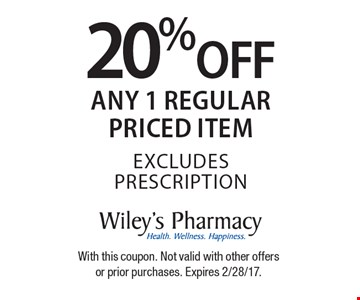 20% off any 1 regular priced item. Excludes prescription. With this coupon. Not valid with other offers or prior purchases. Expires 2/28/17.