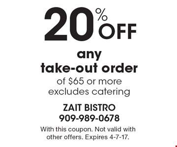 20% off any take-out order of $65 or more. Excludes catering. With this coupon. Not valid with other offers. Expires 4-7-17.