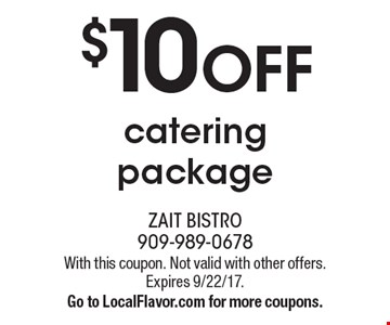 $10 OFF catering package. With this coupon. Not valid with other offers. Expires 9/22/17. Go to LocalFlavor.com for more coupons.