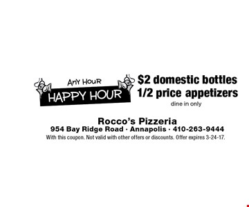 $2 domestic bottles. 1/2 price appetizers. Dine in only. With this coupon. Not valid with other offers or discounts. Offer expires 3-24-17.