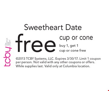 Sweetheart Date. Free cup or cone. 2013 TCBY Systems, LLC. Expires 3/30/17. Limit 1 coupon per person. Not valid with any other coupons or offers. While supplies last. Valid only at Columbia location.