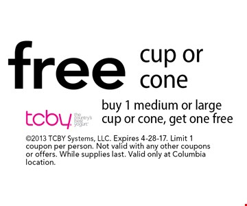 Free cup or cone. Buy 1 medium or large cup or cone, get one free. 2013 TCBY Systems, LLC. Expires 4-28-17. Limit 1 coupon per person. Not valid with any other coupons or offers. While supplies last. Valid only at Columbia location.