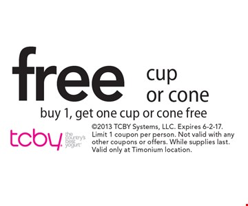 Free cup or cone, buy 1, get one cup or cone free. 2013 TCBY Systems, LLC. Expires 6-2-17. Limit 1 coupon per person. Not valid with any other coupons or offers. While supplies last. Valid only at Timonium location.