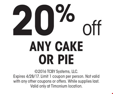 20% off any cake or pie. 2016 TCBY Systems, LLC. Expires 4/28/17. Limit 1 coupon per person. Not valid with any other coupons or offers. While supplies last. Valid only at Timonium location.