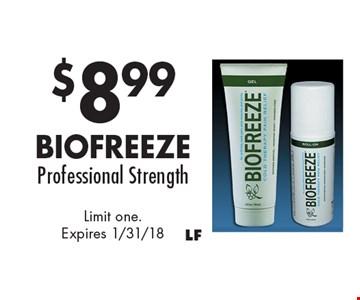 $8.99 Biofreeze Professional Strength. Limit one. Expires 1/31/18