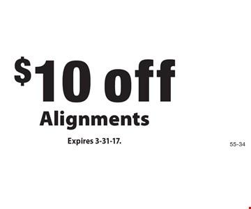 $10 off Alignments. Expires 3-31-17.