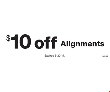 $10 off Alignments. Expires 6-30-17.