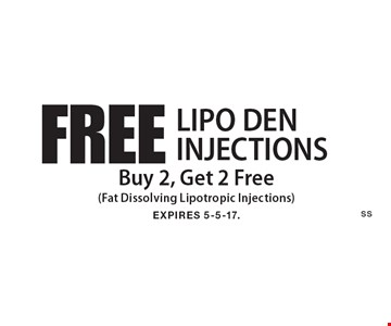 FREE LIPO DEN INJECTIONS - Buy 2, Get 2 Free (Fat Dissolving Lipotropic Injections). EXPIRES 5-5-17.