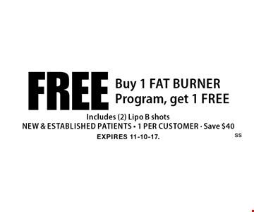 Buy 1 Fat Burner Program, get 1 free - Includes (2) Lipo B shots - New & established patients - 1 per customer - Save $40. Expires 11-10-17.