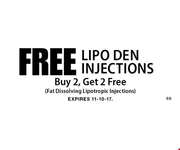 Free Lipo DenInjections - Buy 2, Get 2 Free (Fat Dissolving Lipotropic Injections). Expires 11-10-17.