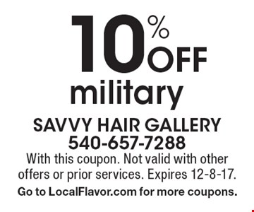 10% Off military. With this coupon. Not valid with other offers or prior services. Expires 12-8-17. Go to LocalFlavor.com for more coupons.