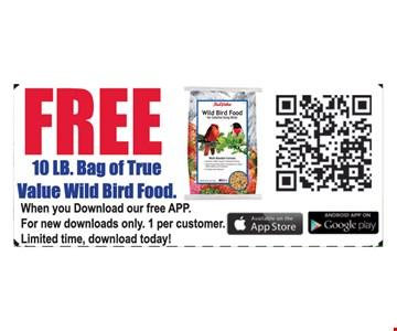 Free 10 lb bag of True Value Wild Bird Food