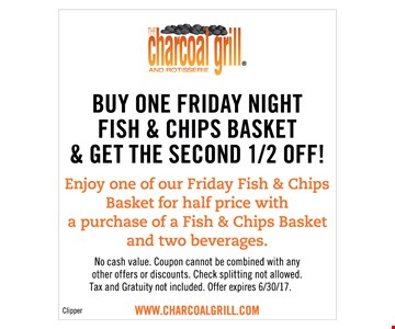 Buy One Friday Night Fish & Chips Basket & Get The Second 1/2 Off!