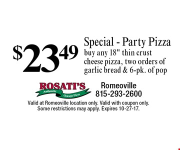 $23.49 Special - Party Pizza buy any 18