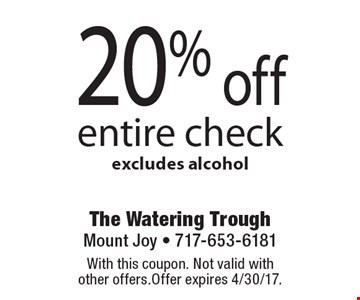 20% off entire check excludes alcohol. With this coupon. Not valid with other offers. Offer expires 4/30/17.
