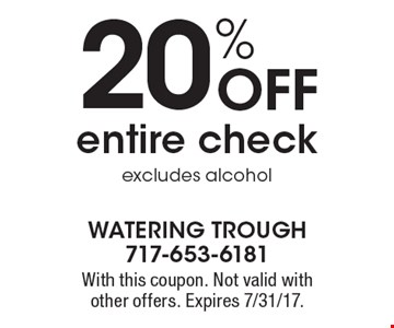 20% Off entire check excludes alcohol. With this coupon. Not valid with other offers. Expires 7/31/17.