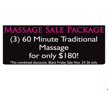 3 - 60 minute Traditional Massage for only $180