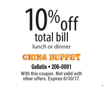 10% off total bill lunch or dinner. With this coupon. Not valid with other offers. Expires 6/30/17.