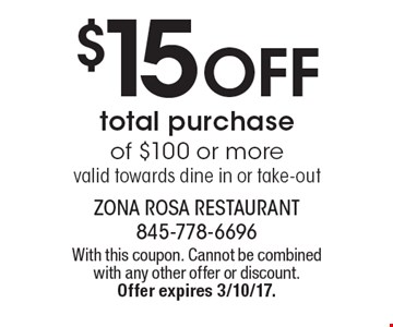 $15 Off total purchase of $100 or more. Valid towards dine in or take-out. With this coupon. Cannot be combined with any other offer or discount. Offer expires 3/10/17.
