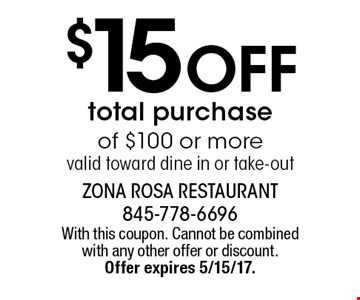 $15 Off total purchase of $100 or more. Valid toward dine in or take-out. With this coupon. Cannot be combined with any other offer or discount. Offer expires 5/15/17.