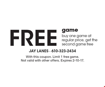 Free game. Buy one game at regular price, get the second game free. With this coupon. Limit 1 free game. Not valid with other offers. Expires 2-10-17.
