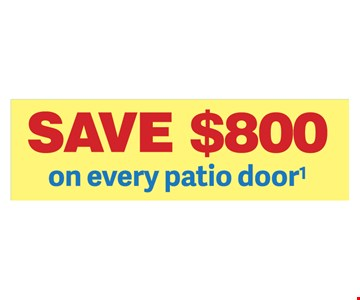 Save $800 on every patio door