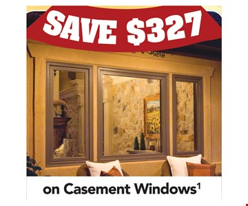 Save $327 on Casement Windows