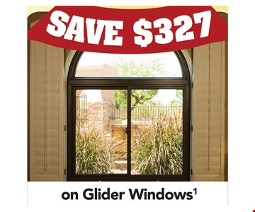Save $327 on Glider Windows