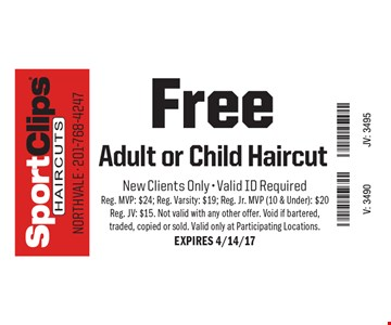 Free Adult or Child Haircut. New Clients Only - Valid ID Required. Reg. MVP: $24; Reg. Varsity: $19; Reg. Jr. MVP (10 & Under): $20 Reg. JV: $15. Not valid with any other offer. Void if bartered, traded, copied or sold. Valid only at Participating Locations.EXPIRES 4/14/17