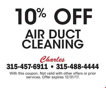10% Off Air Duct cleaning . With this coupon. Not valid with other offers or prior services. Offer expires 12/31/17.