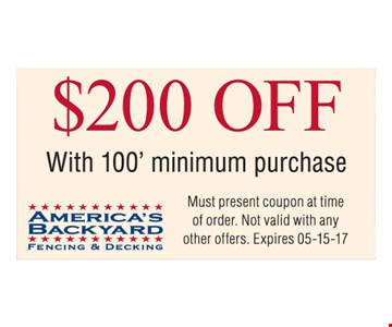 $200 off with 100' minimum purchase